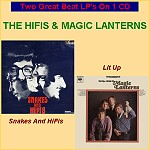 THE HIFIS & THE MAGIC LANTERS -Snakes And Hifis /L